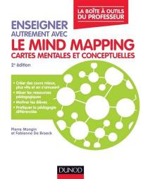 Enseigner autrement avec le mind mapping, cartes mentales et conceptuelles