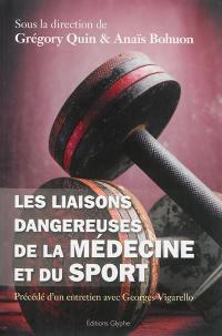 Les liasons dangereuses de la médecine et du sport