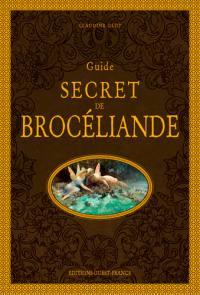 Guide secret de Brocéliande