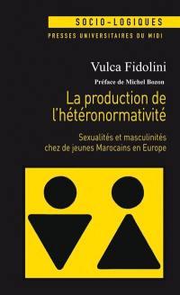 La production de l'hétéronormativité