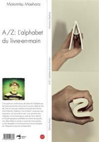 A-Z : l'alphabet du livre-en-main