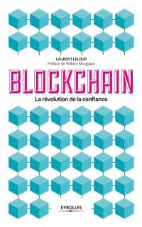 Blockchain : la révolution de la confiance