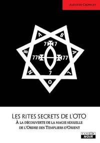 Les rites secrets de l'OTO