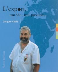 L'export, ma vie, ma passion