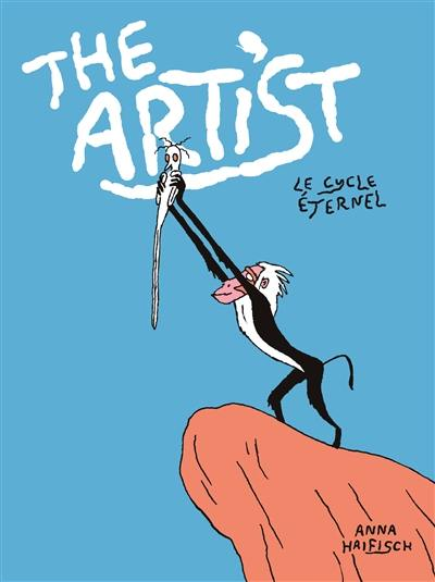 The artist, Le cycle éternel