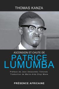 Ascension et chute de Patrice Lumumba : conflit au Congo