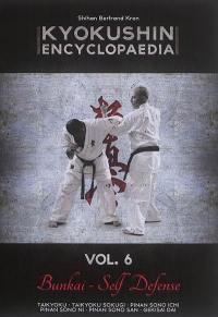 Kyokushin encyclopaedia : bunkai self defense. Volume 06, Taikyoku, taikyoku sokugi, pinan sono ichi, pinan sono ni, pinan sono san, gekisai dai