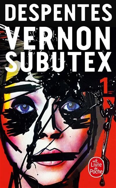 Vernon Subutex, Vol. 1