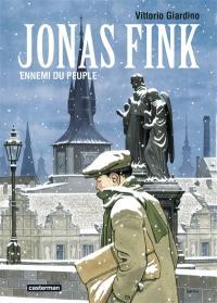 Jonas Fink. Volume 1, Ennemi du peuple