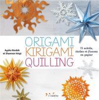 Origami, kirigami, quilling