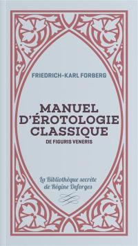 Manuel d'érotologie classique