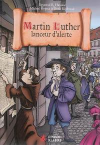 Martin Luther, lanceur d'alerte