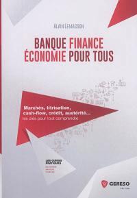 Banque, finance, économie pour tous
