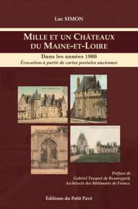 Mille et un châteaux du Maine-et-Loire