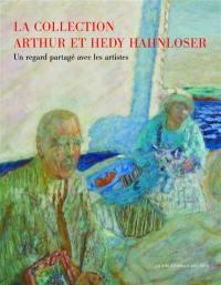 La collection Arthur et Hedy Hahnloser : un regard partagé avec les artistes