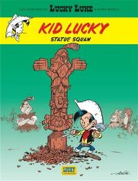 Les aventures de Kid Lucky. Volume 3, Statue squaw