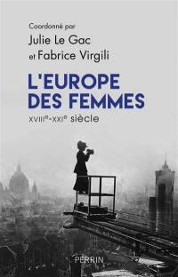 L'Europe des femmes : XVIIIe-XXIe siècle : recueil pour une histoire du genre en VO