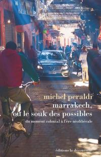 Marrakech ou Le souk des possibles
