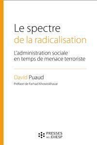 Le spectre de la radicalisation