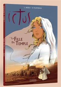 Ictus. Volume 1, La fille du temple