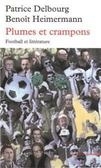 Plumes et crampons : football et littérature