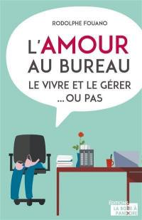 L'amour au bureau
