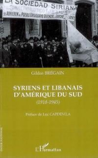 Syriens et Libanais d'Amérique du Sud (1918-1945)