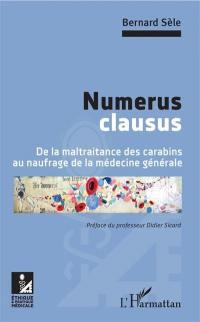 Numerus clausus : de la maltraitance des carabins au naufrage de la médecine générale