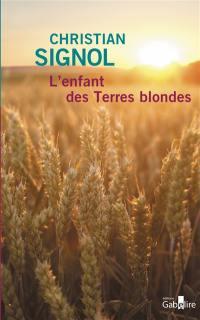 L'enfant des terres blondes