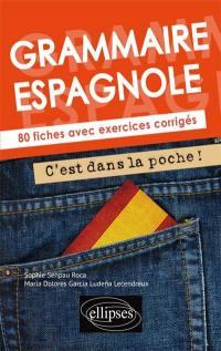 Grammaire espagnole : 80 fiches avec exercices corrigés