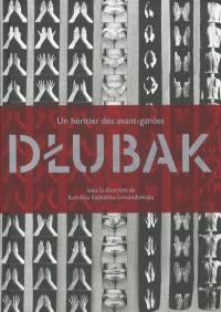 Dlubak : un héritier des avant-gardes