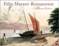 Félix Marant-Boissauveur (1821-1900) : album breton