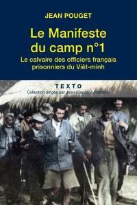 Le manifeste du camp n° 1 : le calvaire des officiers français prisonniers du Viêt-minh