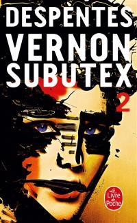 Vernon Subutex. Volume 2, Vernon Subutex