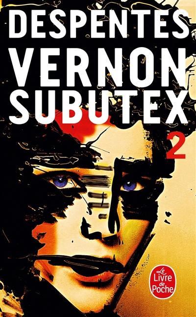 Vernon Subutex, Vol. 2