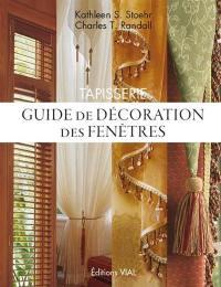 Tapisserie : guide de décoration des fenêtres