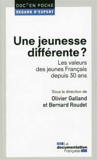 Une jeunesse différente ? : les valeurs des jeunes Français depuis 30 ans