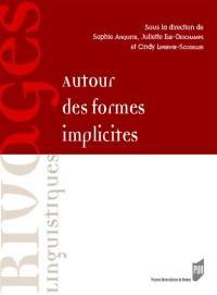 Autour des formes implicites