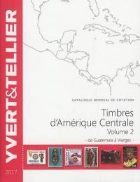 Catalogue Yvert et Tellier de timbres-poste. Volume 2, Amérique centrale