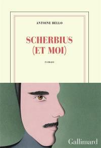 Scherbius (et moi)