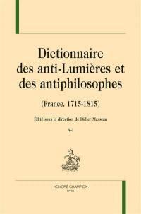 Dictionnaire des anti-Lumières et des antiphilosophes (France, 1715-1815)