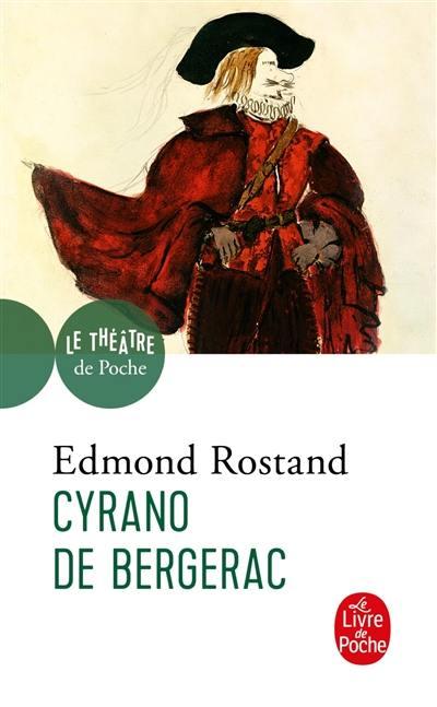 Cyrano de Bergerac : comédie héroïque en cinq actes et en vers