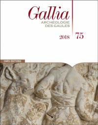 Gallia, archéologie des Gaules. n° 75,