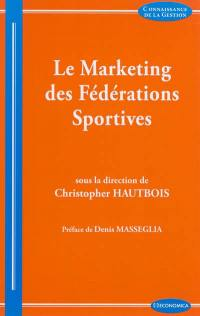 Le marketing des fédérations sportives