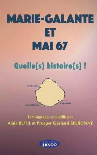 Marie-Galante et mai 67 : quelle(s) histoire(s)