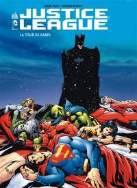 Justice league, La Tour de Babel