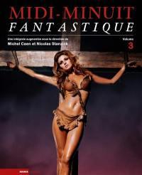 Midi-Minuit fantastique. Volume 3, Midi-Minuit fantastique