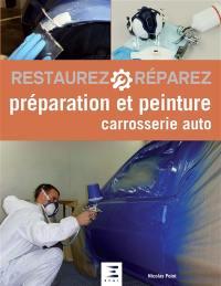 Préparation et peinture : carrosserie auto