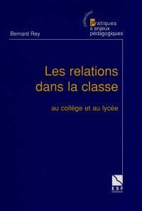 Les relations dans la classe : au collège et au lycée