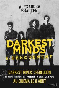 The darkest minds. Volume 3, Dénouement